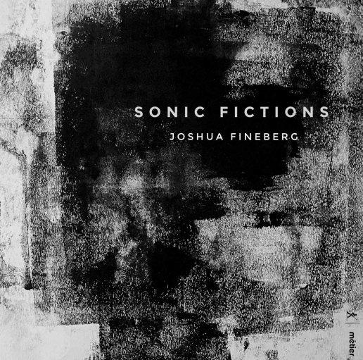 https://divineartrecords.com/recording/joshua-fineberg-sonic-fictions/